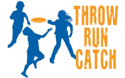 Throw Run Catch – A Flying Disc Program for Kids